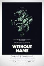 Nonton Streaming Download Drama Without Name (2017) Subtitle Indonesia