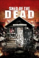Nonton Streaming Download Drama Shed of the Dead (2019) jf Subtitle Indonesia