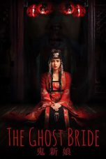 Nonton Streaming Download Drama The Ghost Bride (2017) jf Subtitle Indonesia