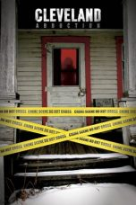 Nonton Streaming Download Drama Cleveland Abduction (2015) gt Subtitle Indonesia