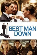 Nonton Streaming Download Drama Best Man Down (2012) jf Subtitle Indonesia