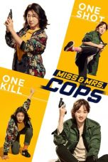 Nonton Streaming Download Drama Miss & Mrs. Cops (2019) jf Subtitle Indonesia