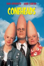 Nonton Streaming Download Drama Coneheads (1993) gt Subtitle Indonesia