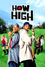 Nonton Streaming Download Drama How High (2001) jf Subtitle Indonesia