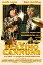 Nonton Streaming Download Drama The Blazing Cannons (2017) gt Subtitle Indonesia
