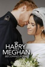 Nonton Streaming Download Drama Harry & Meghan: Becoming Royal (2019) Subtitle Indonesia