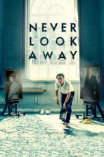 Nonton Streaming Download Drama Never Look Away (2018) jf Subtitle Indonesia