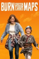 Nonton Streaming Download Drama Burn Your Maps (2019) jf Subtitle Indonesia