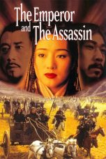 Nonton Streaming Download Drama The Emperor and the Assassin (1998) gt Subtitle Indonesia
