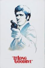 Nonton Streaming Download Drama The Long Goodbye (1973) Subtitle Indonesia