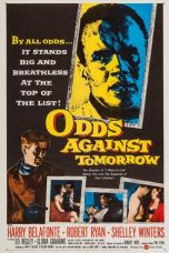 Nonton Streaming Download Drama Odds Against Tomorrow (1959) gt Subtitle Indonesia