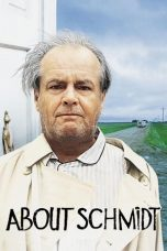 Nonton Streaming Download Drama About Schmidt (2002) jf Subtitle Indonesia