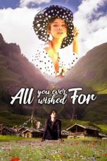 Nonton Streaming Download Drama All You Ever Wished For (2018) gt Subtitle Indonesia