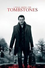 Nonton Streaming Download Drama A Walk Among the Tombstones (2014) jf Subtitle Indonesia