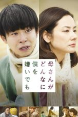 Nonton Streaming Download Drama No Matter How Much My Mom Hates Me (2018) Subtitle Indonesia