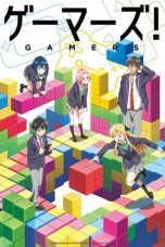 Nonton Streaming Download Drama Gamers! (2017) Subtitle Indonesia