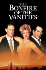 Nonton Streaming Download Drama The Bonfire of the Vanities (1990) gt Subtitle Indonesia