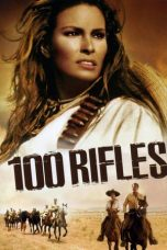 Nonton Streaming Download Drama 100 Rifles (1969) gt Subtitle Indonesia