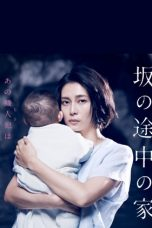 Nonton Streaming Download Drama A House on the Slope / Saka no Tochu no Ie (2019) Subtitle Indonesia