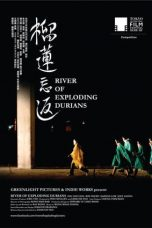 Nonton Streaming Download Drama River of Exploding Durians (2014) Subtitle Indonesia