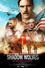Nonton Streaming Download Drama Shadow Wolves (2019) Subtitle Indonesia