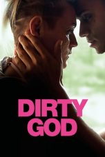 Nonton Streaming Download Drama Dirty God (2019) gt Subtitle Indonesia