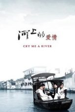 Nonton Streaming Download Drama Cry Me a River (2008) Subtitle Indonesia