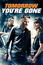 Nonton Streaming Download Drama Tomorrow You're Gone (2012) Subtitle Indonesia