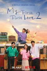 Nonton Streaming Download Drama My First First Love S02 (2019) Subtitle Indonesia