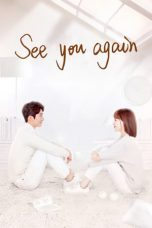 Nonton Streaming Download Drama See You Again (2019) Subtitle Indonesia