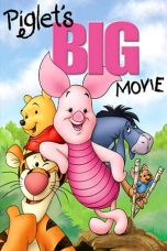 Nonton Streaming Download Drama Piglet's Big Movie (2003) jf Subtitle Indonesia