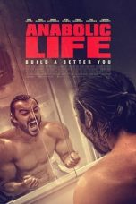 Nonton Streaming Download Drama Anabolic Life (2017) gt Subtitle Indonesia