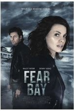 Nonton Streaming Download Drama Fear Bay (2018) Subtitle Indonesia