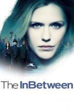 Nonton Streaming Download Drama The InBetween Season 01 (2019) Subtitle Indonesia
