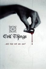 Nonton Streaming Download Drama Evil Things (2012) Subtitle Indonesia