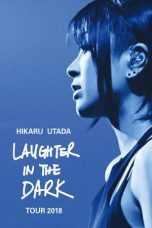 Nonton Streaming Download Drama Hikaru Utada Laughter in the Dark Tour 2018 (2019) jf Subtitle Indonesia