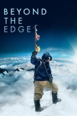 Nonton Streaming Download Drama Beyond The Edge (2013) gt Subtitle Indonesia