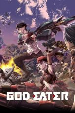 Nonton Streaming Download Drama God Eater (2015) Subtitle Indonesia