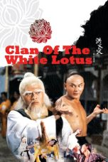 Nonton Streaming Download Drama The Clan of the White Lotus (1980) gt Subtitle Indonesia