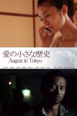 Nonton Streaming Download Drama August in Tokyo (2014) Subtitle Indonesia
