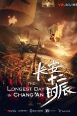 Nonton Streaming Download Drama The Longest Day in Chang'an (2019) Subtitle Indonesia