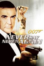 Nonton Streaming Download Drama Never Say Never Again (1983) jf Subtitle Indonesia