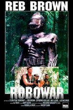 Nonton Streaming Download Drama Robowar (1988) Subtitle Indonesia