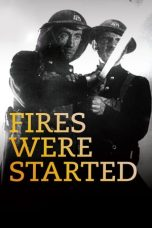 Nonton Streaming Download Drama Fires Were Started (1943) gt Subtitle Indonesia