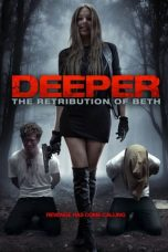 Nonton Streaming Download Drama Deeper: The Retribution of Beth (2014) Subtitle Indonesia