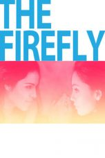 Nonton Streaming Download Drama The Firefly (2013) Subtitle Indonesia