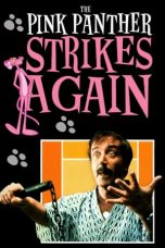 Nonton Streaming Download Drama The Pink Panther Strikes Again (1976) gt Subtitle Indonesia