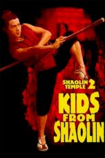 Nonton Streaming Download Drama Shaolin Temple 2: Kids from Shaolin (1984) jf Subtitle Indonesia