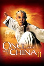 Nonton Streaming Download Drama Once Upon a Time in China II (1992) gt Subtitle Indonesia