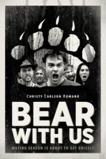 Nonton Streaming Download Drama Bear with Us (2016) Subtitle Indonesia
